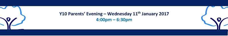 Y10 Parents' Evening - Wednesday 11th January 2017
